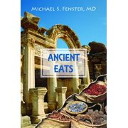 Ancient Eats: Volume 1 - The Greeks & The Vikings (Paperback)