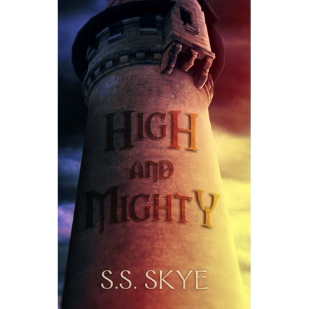 High and Mighty - eBook (The High And Mighty Home Field Advantage)