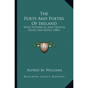 The Poets and Poetry of Ireland: With Historical and Critical Essays and Notes (1881)