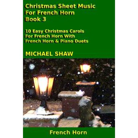 Christmas Sheet Music For French Horn: Book 3 - eBook