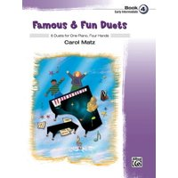Famous & Fun Duets, Book 4 : 8 Duets for One Piano, Four Hands
