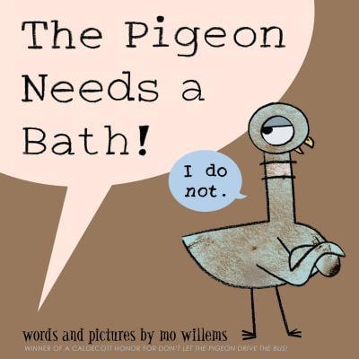 The Pigeon Needs a Bath! (Hardcover) (Pigeon Brush)