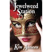 Jewelweed Station - eBook