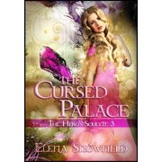 The Cursed Palace: The Hero's Soulyte 3 - eBook