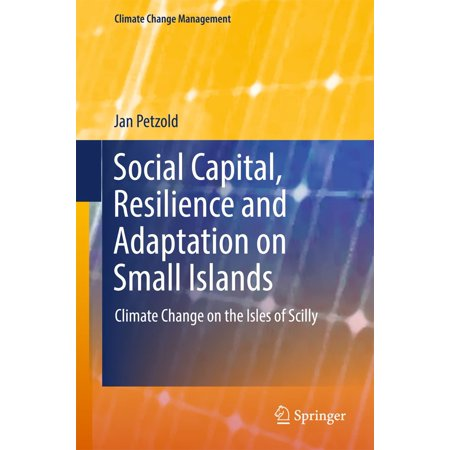 Social Capital, Resilience and Adaptation on Small Islands -