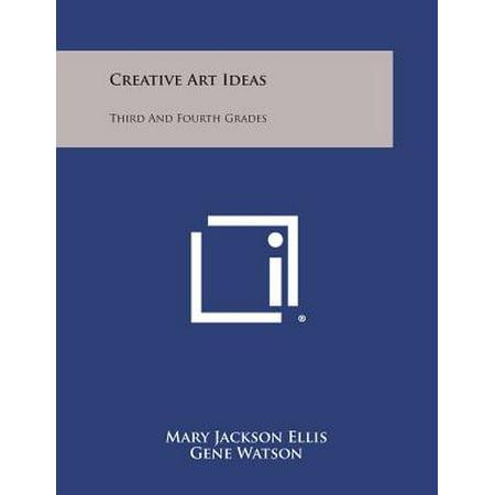 Creative Art Ideas : Third and Fourth Grades