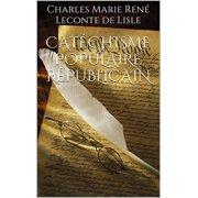Catéchisme Populaire Républicain - eBook