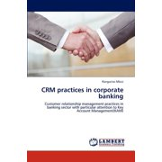Crm Practices in Corporate Banking