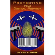 Protecting Your Digital Privacy - eBook