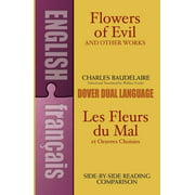 Flowers of Evil and Other Works : A Dual-Language Book