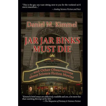 Jar Jar Binks Must Die... and Other Observations about Science Fiction Movies - eBook](Jar Jar Binks Mask)