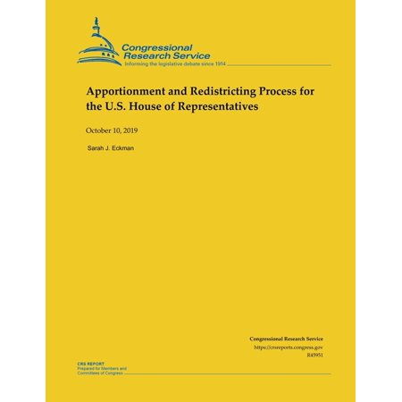 Apportionment and Redistricting Process for the U.S. House of Representatives (Paperback)