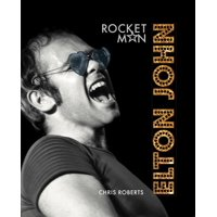 Elton John: Rocket Man (Hardcover)