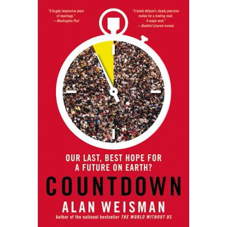 Countdown : Our Last, Best Hope for a Future on