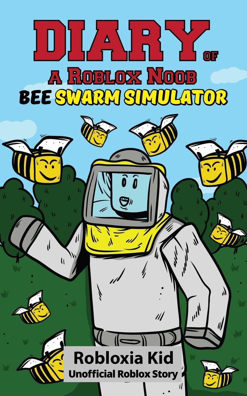 Roblox Bee Swarm Simulator Tips Get Robux How Diary Of A Roblox Noob Bee Swarm Simulator Walmart Com Walmart Com