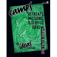 Ideas Library: Camps, Retreats, Missions, and Service Ideas (Paperback)