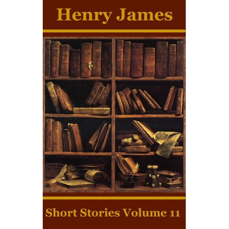 Henry James Short Stories Volume 11 - eBook