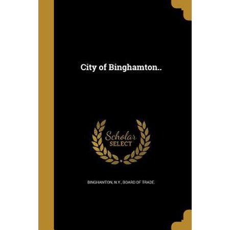 City of Binghamton.. - Party City Binghamton
