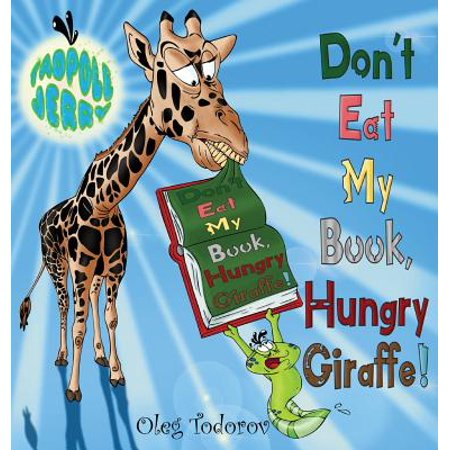 Tadpole Jerry Don't Eat My Book, Hungry Giraffe! : (children's Book about African Animals Eating a Book, Picture Books, Bedtime Story, Beginner Reader, Early Learning Reader, Ages 3-7) - Children's Story About Halloween