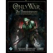 Fantasy Flight Games IG06 Only War No Surrender Role Playing Games