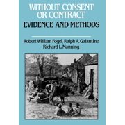 Without Consent or Contract : Evidence and Methods