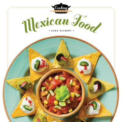 Cooking School: Mexican Food