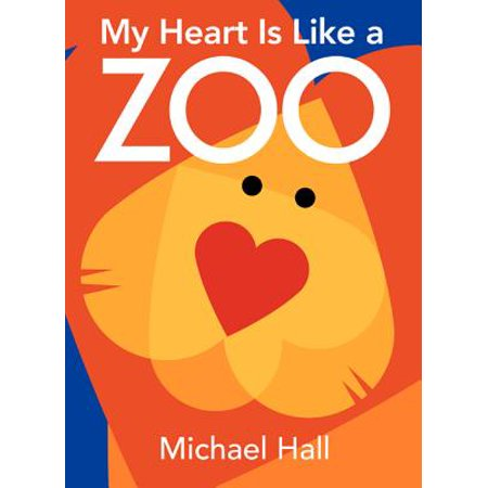 My Heart Is Like a Zoo (Board Book)