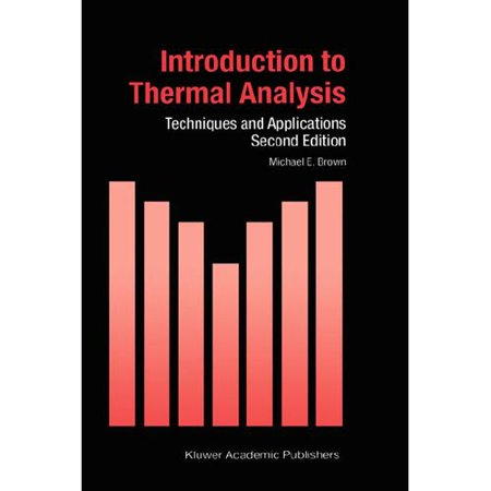 Introduction To Thermal Analysis  Techniques And Applications