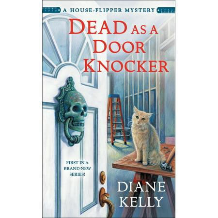 - Dead as a Door Knocker : A House-Flipper Mystery