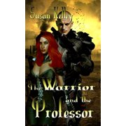 The Warrior and the Professor - eBook