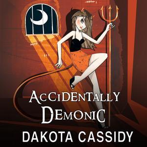 Accidentally Demonic - Audiobook ()