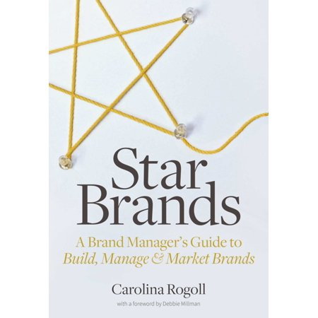 Star Brands : A Brand Manager's Guide to Build, Manage & Market