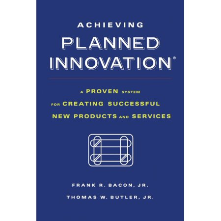 Product Service System (Achieving Planned Innovation : A Proven System for Creating Successful New Products and)