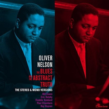 Blues & The Abstract Truth: Stereo & Mono Versions