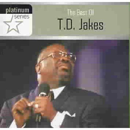 Platinum Series: The Best of T D Jakes