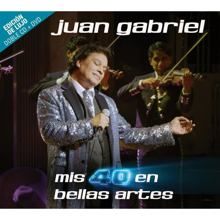Mis 40 En Bellas Artes [Deluxe Edition] [2CD/1DVD] (CD) (Includes (Conciertos De Juan Gabriel En Bellas Artes 2016)