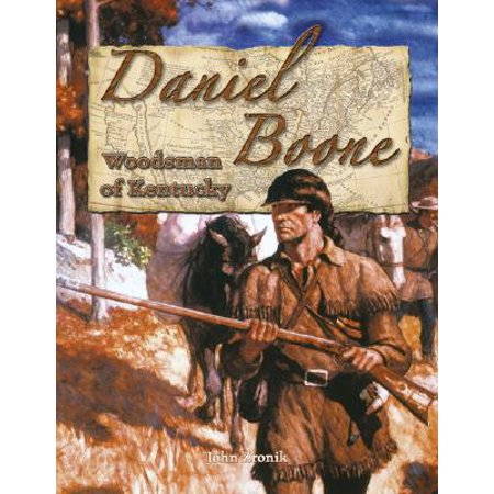 Daniel Boone : Woodsman of Kentucky