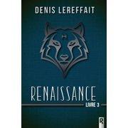 Renaissance, Livre 3 - eBook