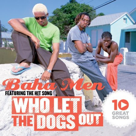 10 Great Songs: Who Let the Dogs Out (CD)