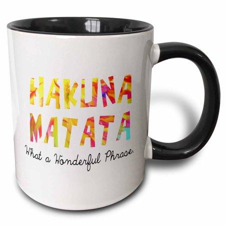 3dRose Hakuna Matata. What a wonderful phrase. - Two Tone Black Mug, 15-ounce
