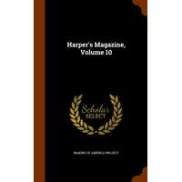 Harper's Magazine, Volume 10