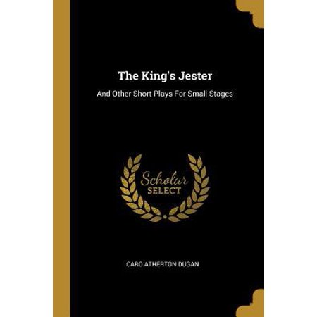 The King's Jester : And Other Short Plays For Small (King's Jester)