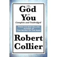 The God in You : Complete and Unabridged