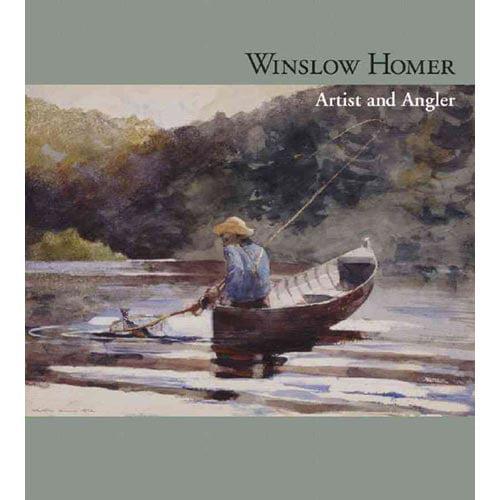 Winslow Homer: Artist and Angler