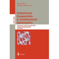 Evolutionary Computation in Combinatorial Optimization : 4th European Conference, Evocop 2004, Coimbra, Portugal, April 5-7, 2004, Proceedings