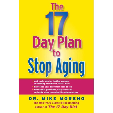 The 17 Day Plan to Stop Aging - eBook (The 17 Day Plan To Stop Aging)