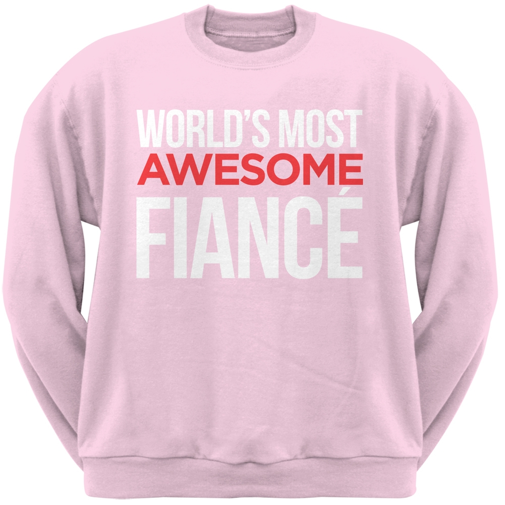 World's Most Awesome Fiancé Light Pink Adult Crew Neck Sweatshirt