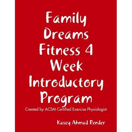 Family Dreams Fitness 4 Week Introductory Program - eBook ()