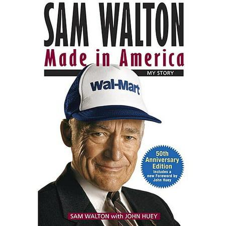 Sam Walton Made In America My Story