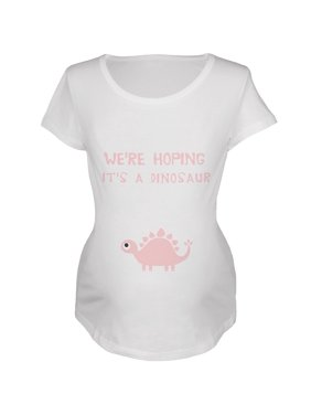 We're Hoping It's A Dinosaur Girl White Maternity Soft T-Shirt
